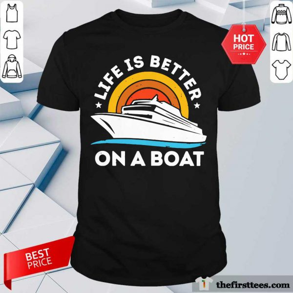 Life Is Better On The Boat Vintage Shirt