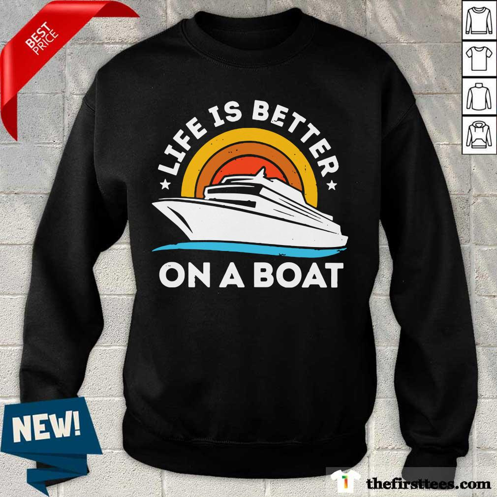 Life Is Better On The Boat Vintage Sweatshirt