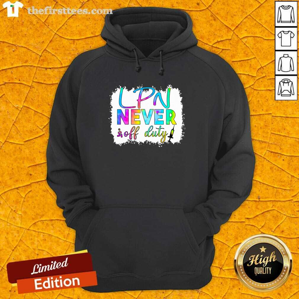 LPN Never Off Duty Color Hoodie