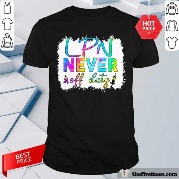LPN Never Off Duty Color Shirt