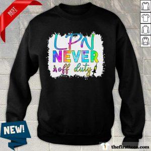 LPN Never Off Duty Color Sweatshirt