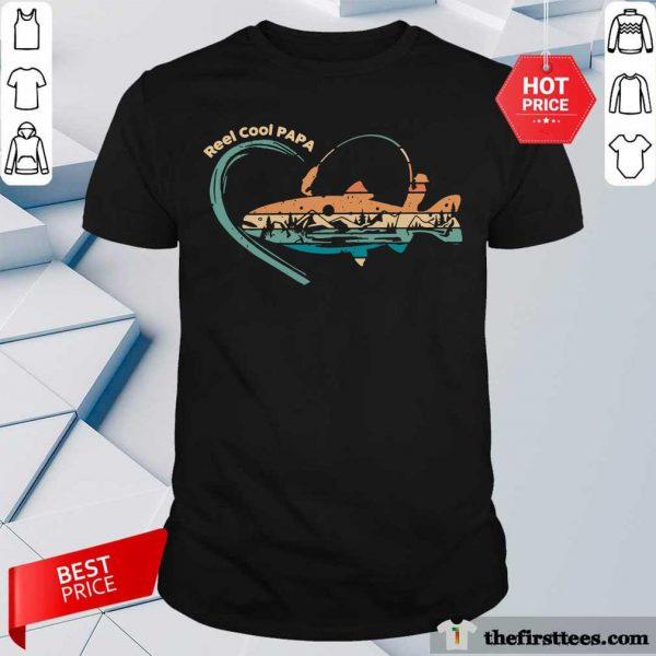 Reel Cool Papa Fishing Vintage Shirt