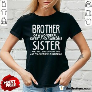 Top I'm A Proud Brother Of A Wonderful Sweet And Awesome Sister V-Neck