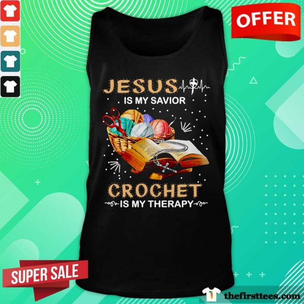 Top Jesus Is My Savior Crochet Is My Therapy Tank Top