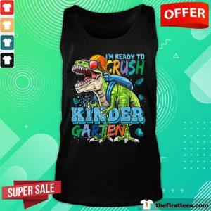 Tyrannosaurus Back To School I'm Ready To Crush Kindergarten Tank Top